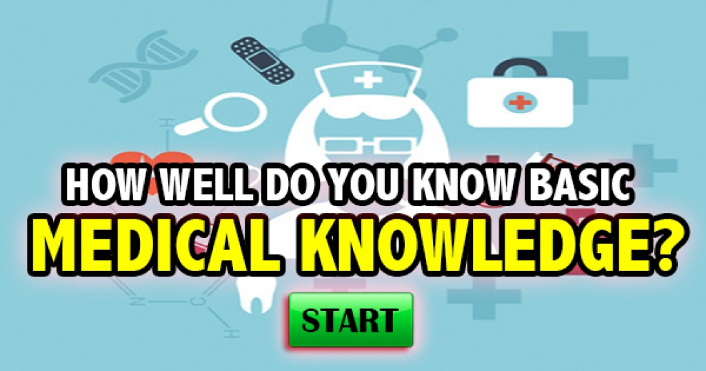 How Well Do You Basic Medical Knowledge?