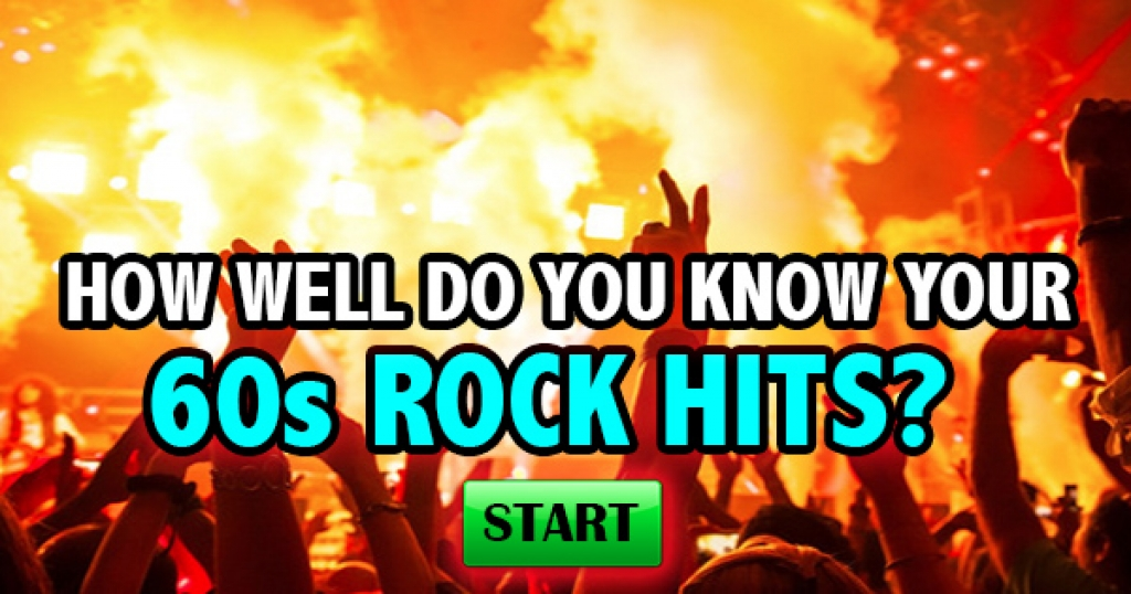How Well Do You Know Your 60s Rock N' Roll Hits?