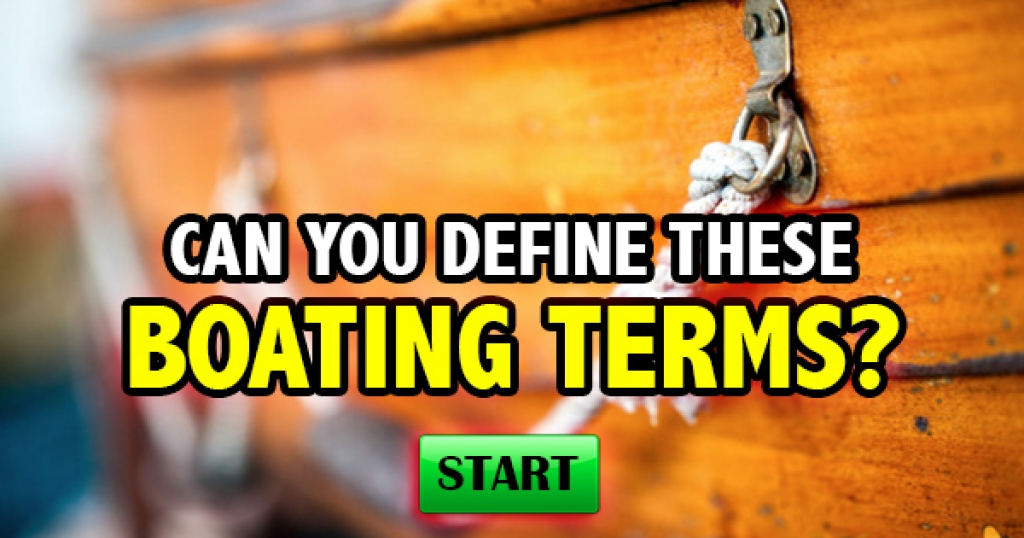 Can You Define These Boating Terms?