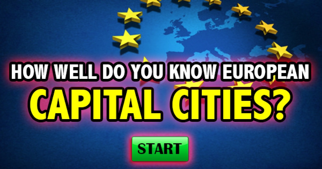 How Well Do You Know European Capital Cities?