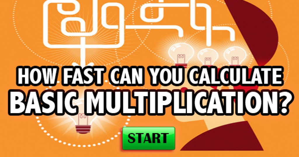 How Fast Can You Calculate Basic Multiplication?