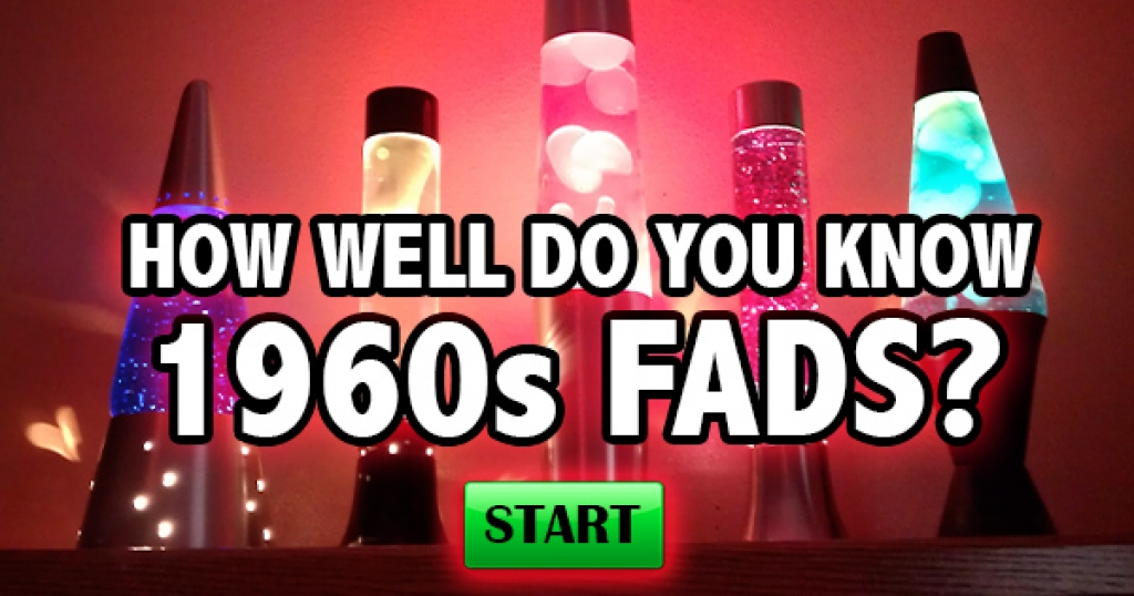 How Well Do You Know 1960s Fads?