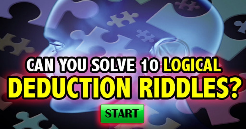Can You Solve These Logical Deduction Riddles?