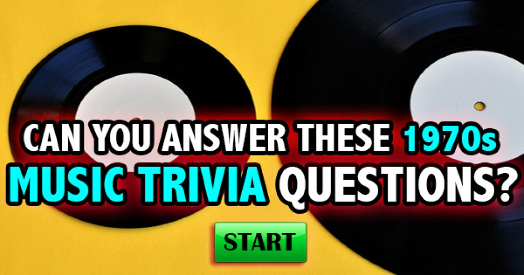 Can You Answer 1970s Music Trivia Questions?