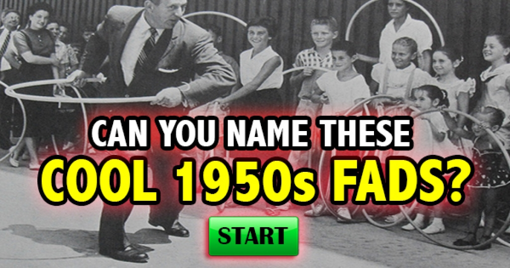 Can You Name These Cool 1950s Fads?