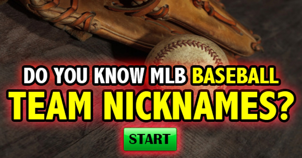 Do You Know MLB Baseball Team Nicknames?