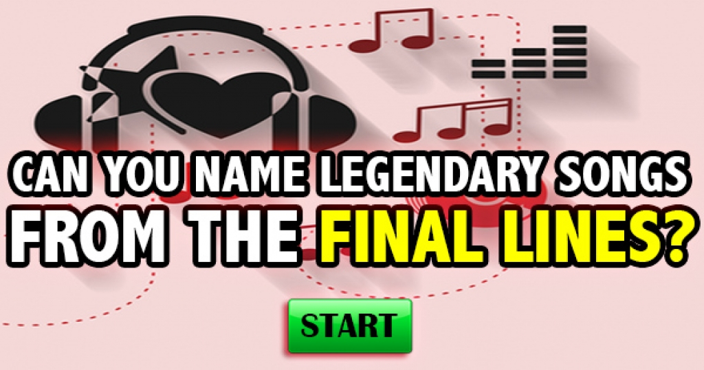 Can You Name Legendary Songs From The Final Lines?