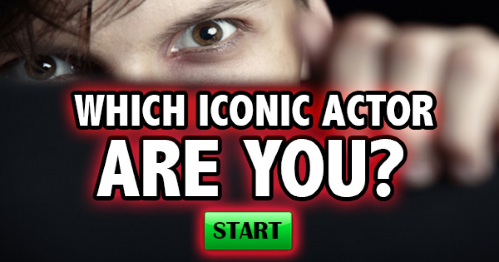Which Iconic Actor Are You?