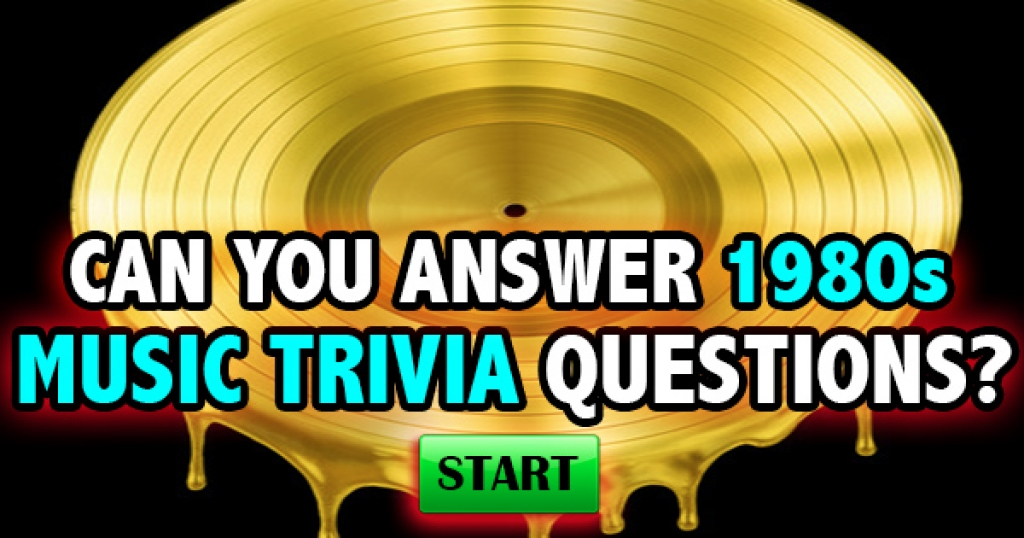 Can You Answer 1980s Music Trivia Questions?