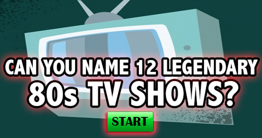 Can You Name 12 Legendary 80s TV Shows?