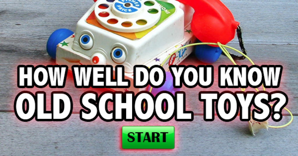 How Well Do You Know Old School Toys?