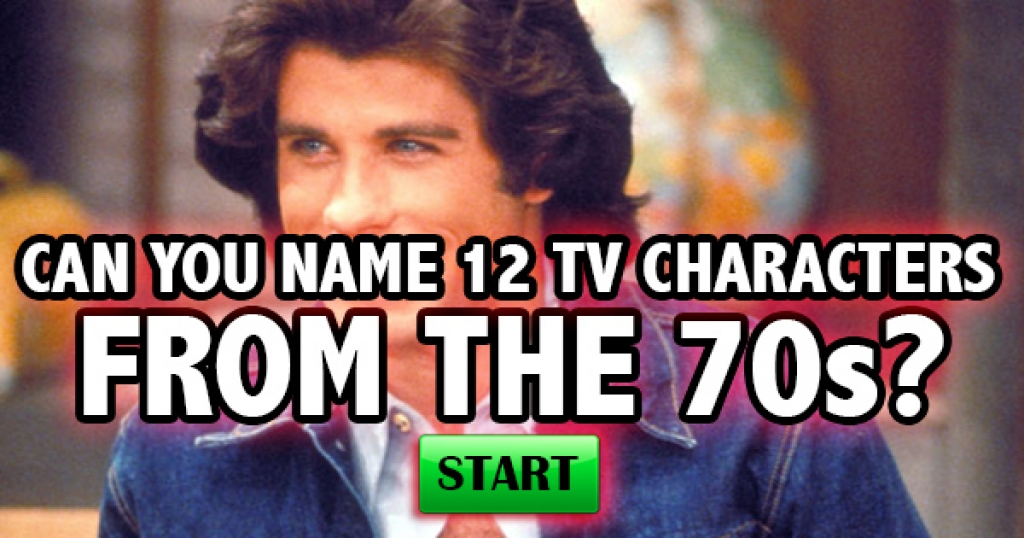 Can You Name 12 TV Characters From The 70s?