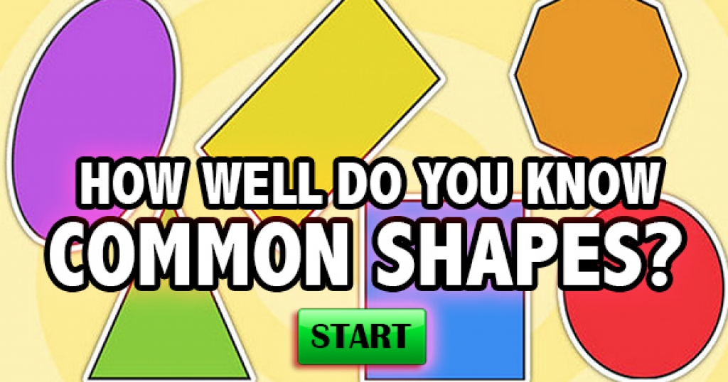 How Well Do You Know Common Shapes?
