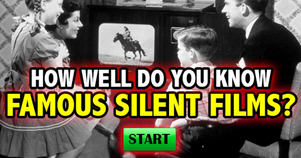 How Well Do You Know Famous Silent Films?