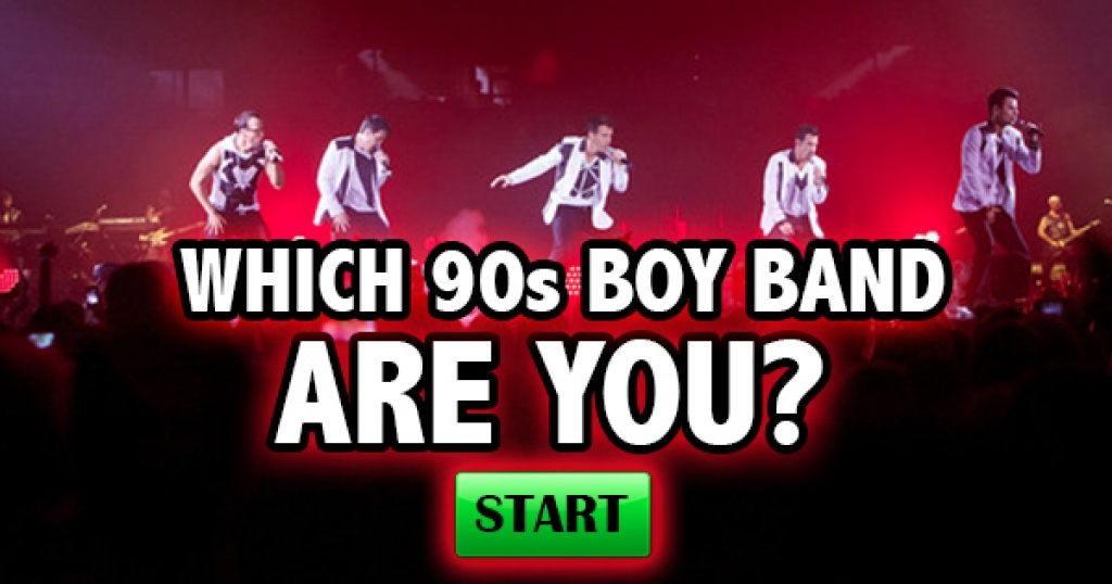 Which 90's Boy Band Are you?