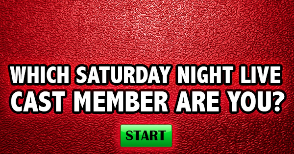 Which Saturday Night Live Cast Member Are You?