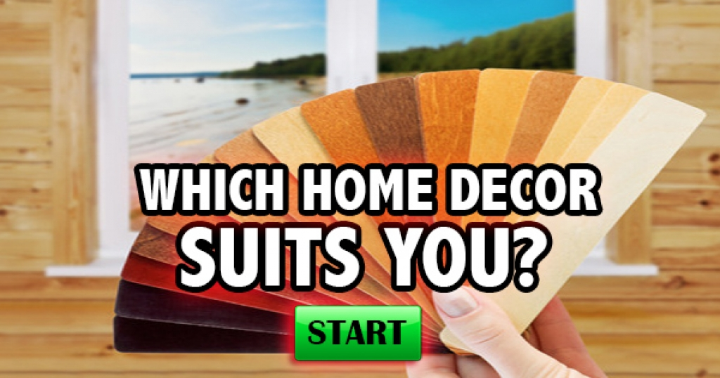 Quizfreak which home d cor best suits you for Home decor quiz