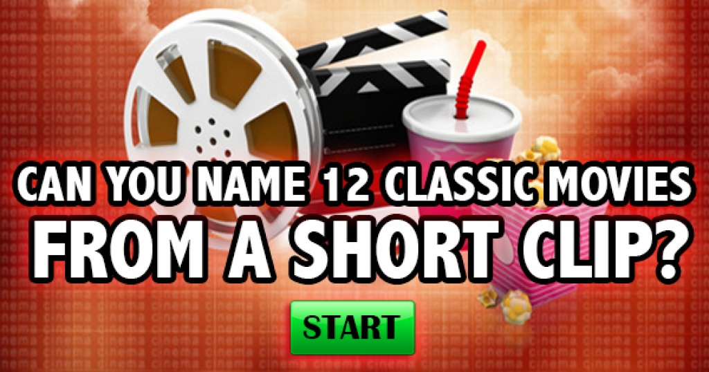 Can You Name 12 Classic Movies From A Short Clip?