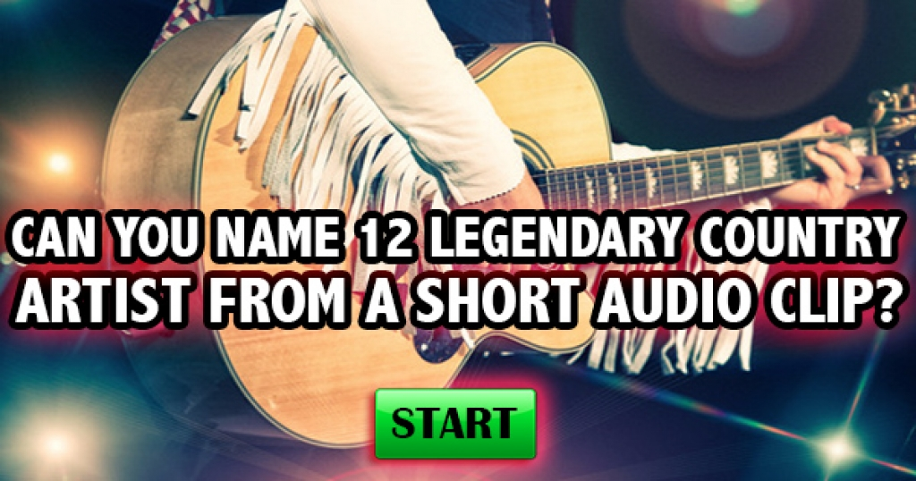 Can You Name 12 Legendary Country Artists From A Short Audio?