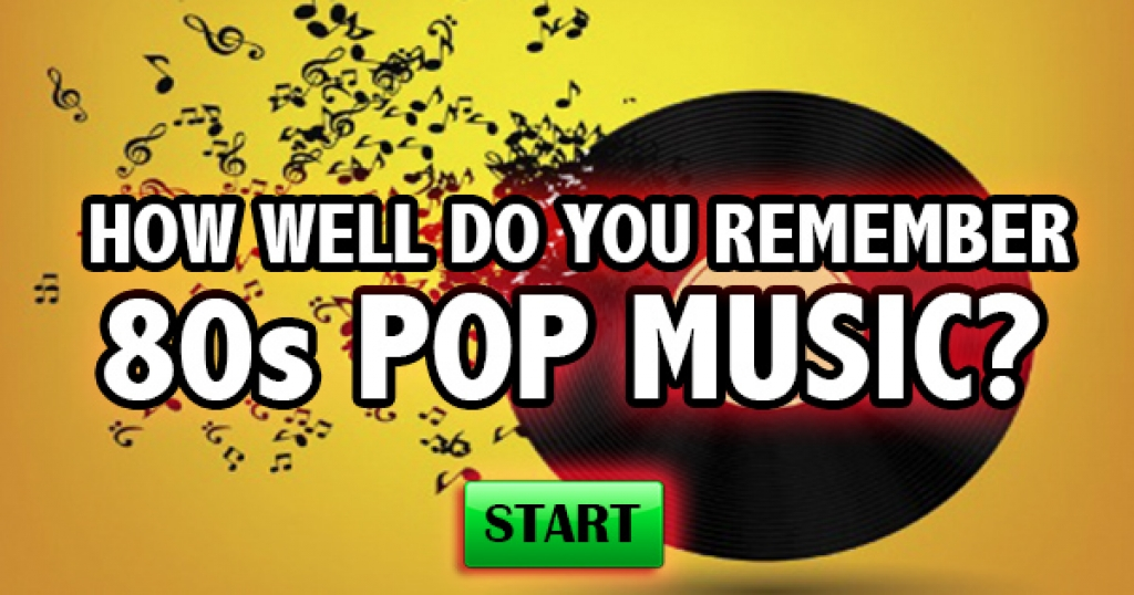 How Well Do You Remember 80s Pop Music?