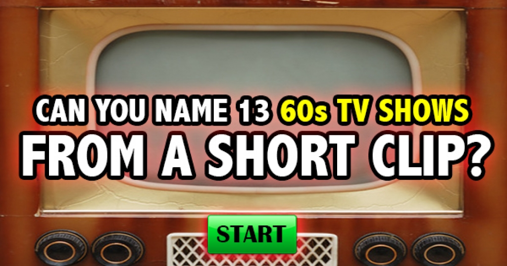 Can You Name 13 60s TV Shows From A Short Clip?