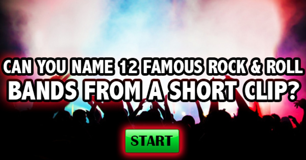 Can You Name 12 Famous Rock & Roll Bands From A Short Clip?