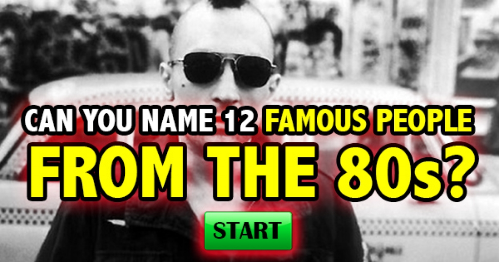 Can You Name 14 Famous People From The 80s?
