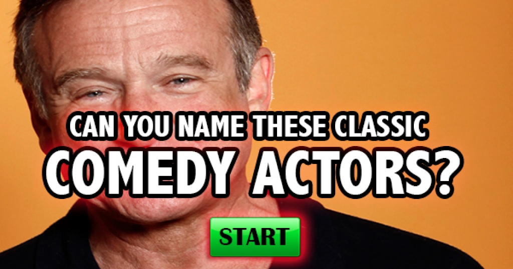 Can You Name These Classic Comedy Actors?