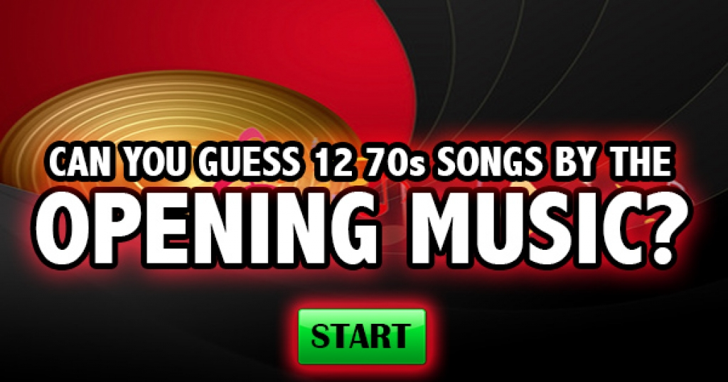 Can You Guess 12 70s Songs By The Opening Music?