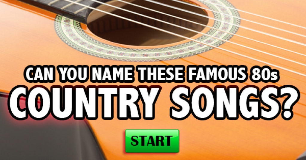 Can You Name These Famous 80s Country Songs?