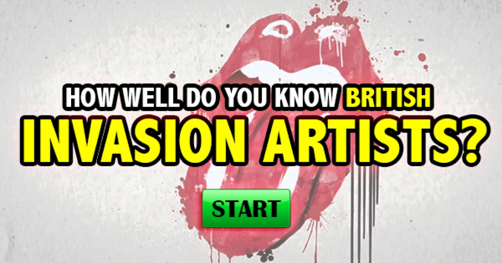 How Well Do You Know British Invasion Artists?