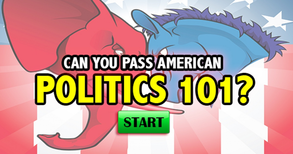 Can You Pass American Politics 101?