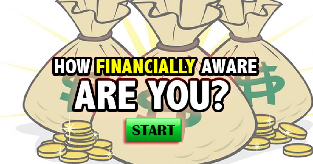 How Financially Aware Are You?