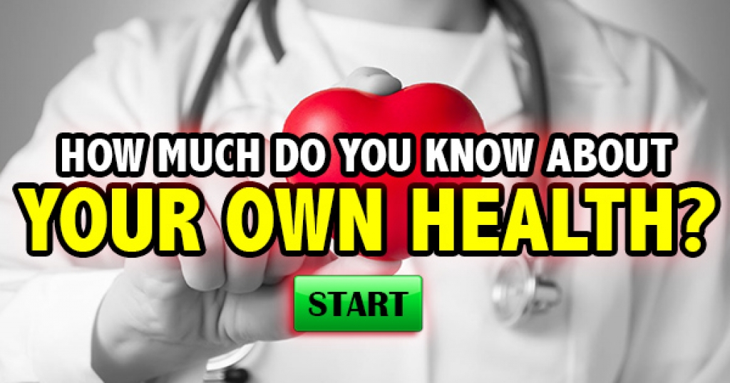 How Much Do You Know About Your Own Health?