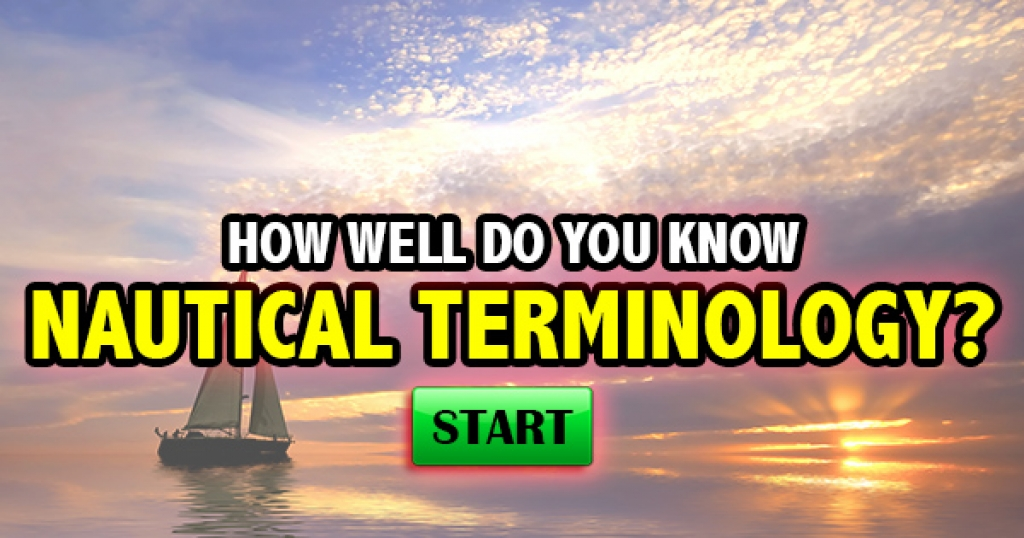 How Well Do You Know Nautical Terminology?