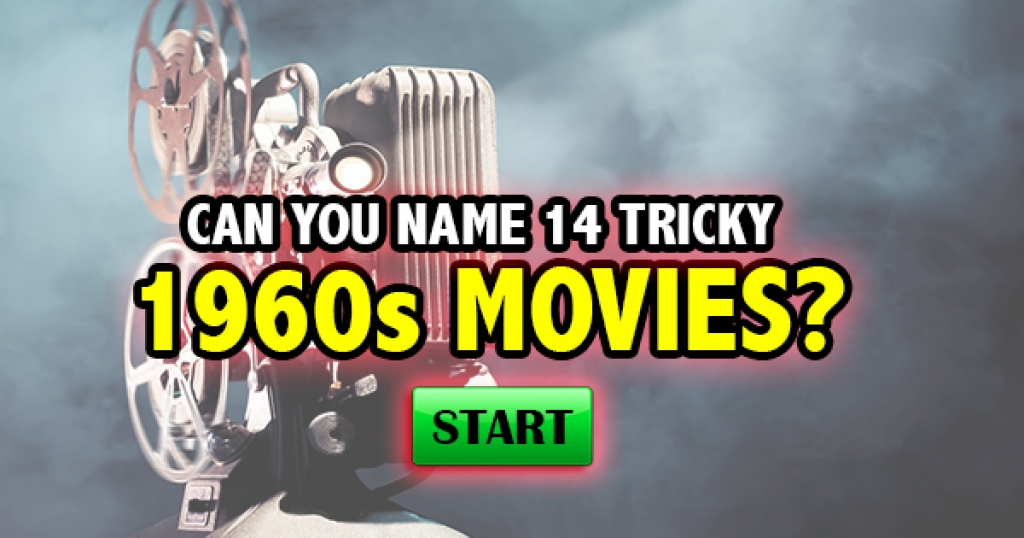 Can You Name 14 Tricky 1960s Movies?