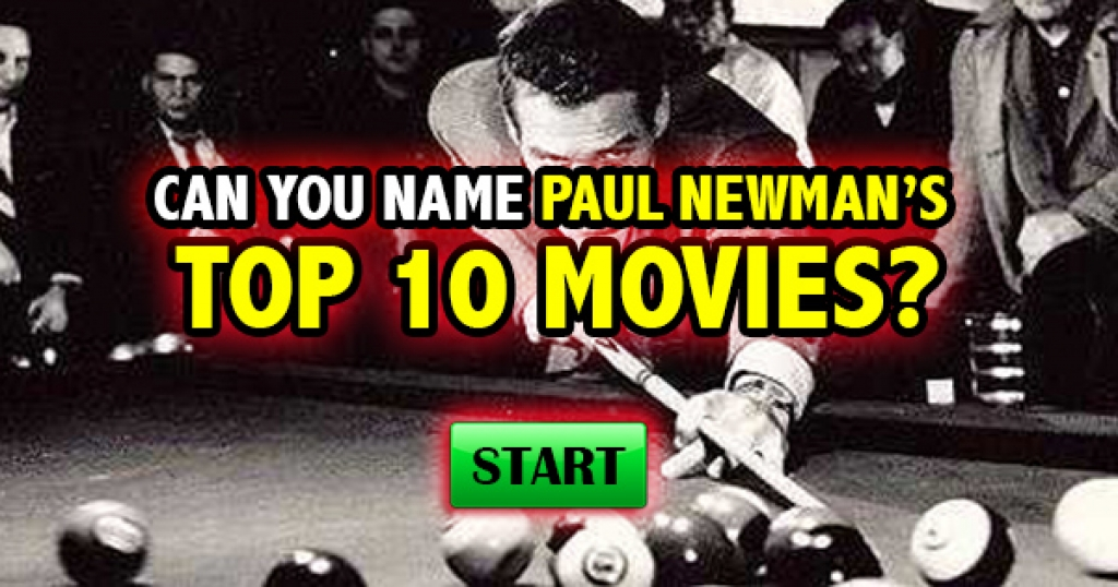 Can You Name Paul Newman's Top 10 Movies?