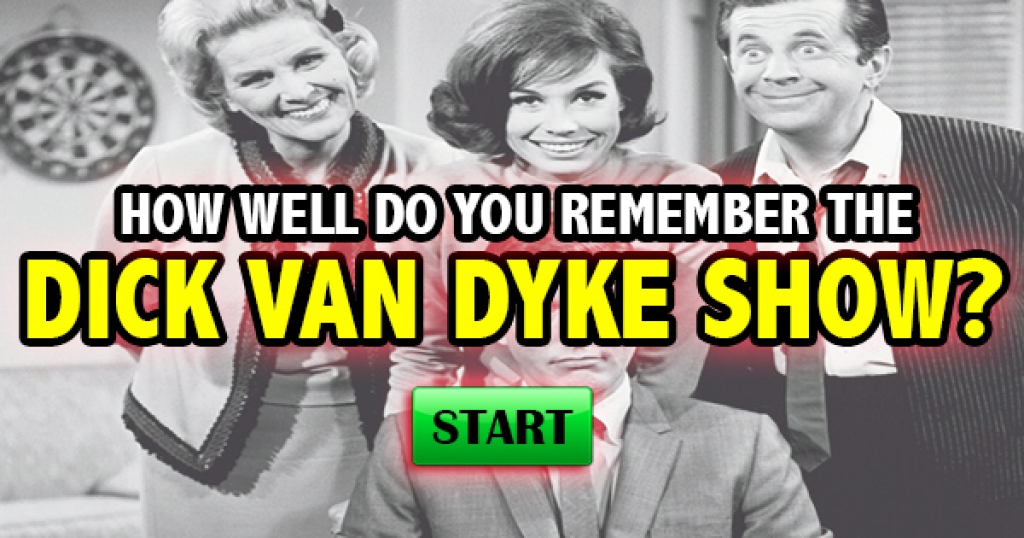 How Well Do You Remember The Dick Van Dyke Show?
