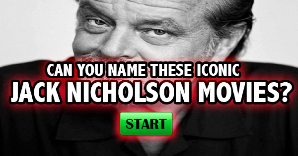 Can You Name These Iconic Jack Nicholson Movies?