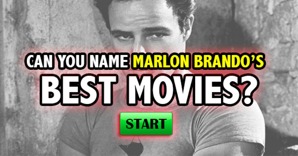 Can You Name Marlon Brando's Best Movies?