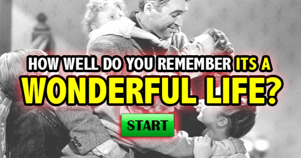 How Well Do You Remember It's A Wonderful Life?