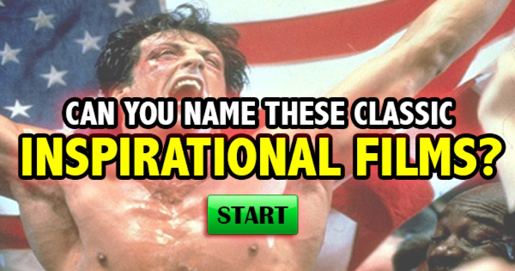Can You Name These Classic Inspirational Films?