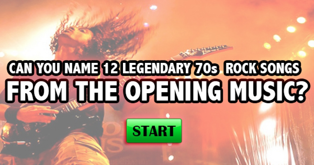 Can You Name 12 Legendary 70s Rock Songs From The Opening Music?