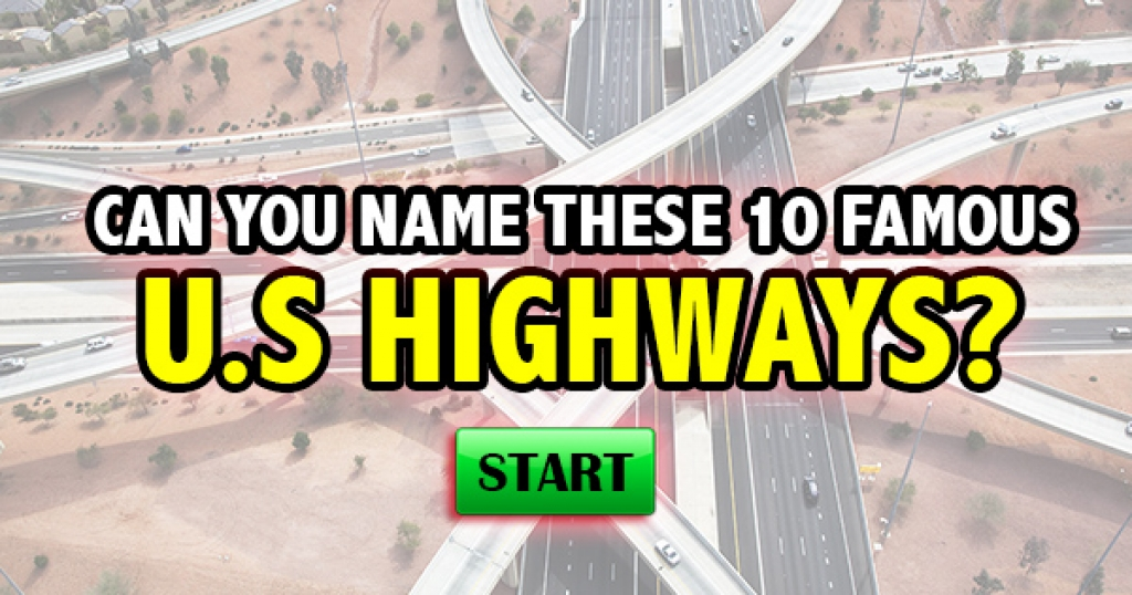 Can You Name These 10 Famous U.S. Highways?