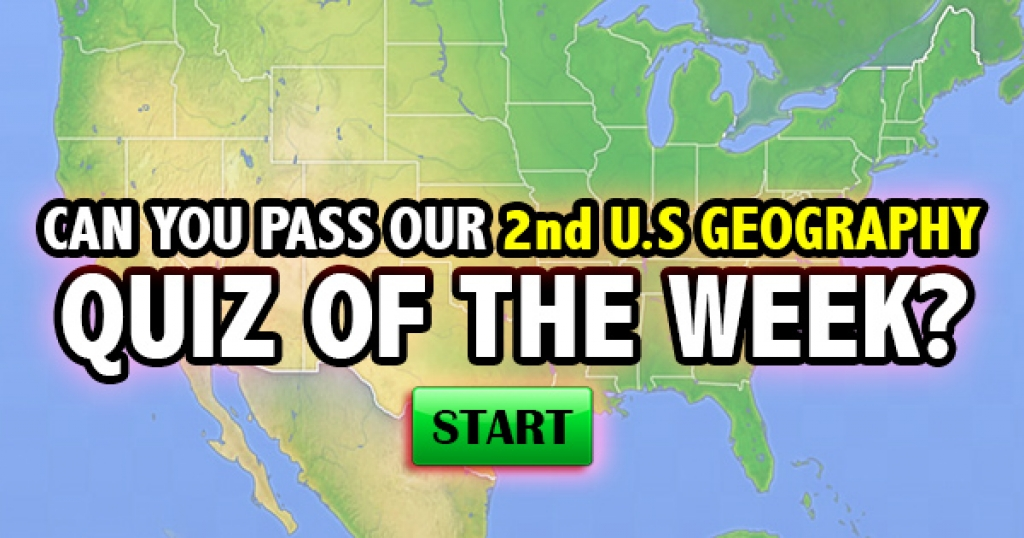 Can You Pass Our 2nd U.S. Geography Quiz of the Week?