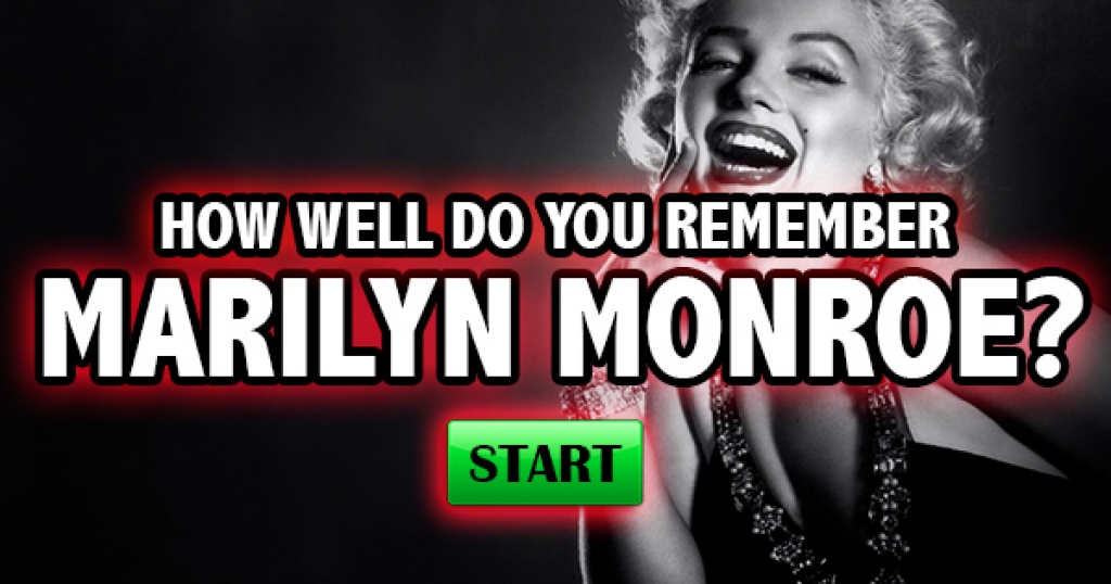 How Well Do You Remember Marilyn Monroe?