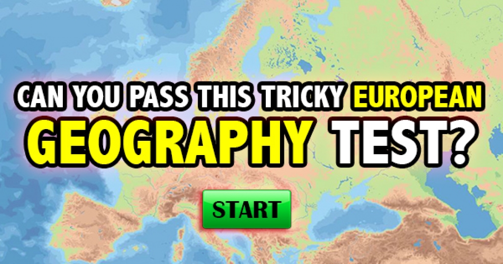Can You Pass This Tricky European Geography Test?