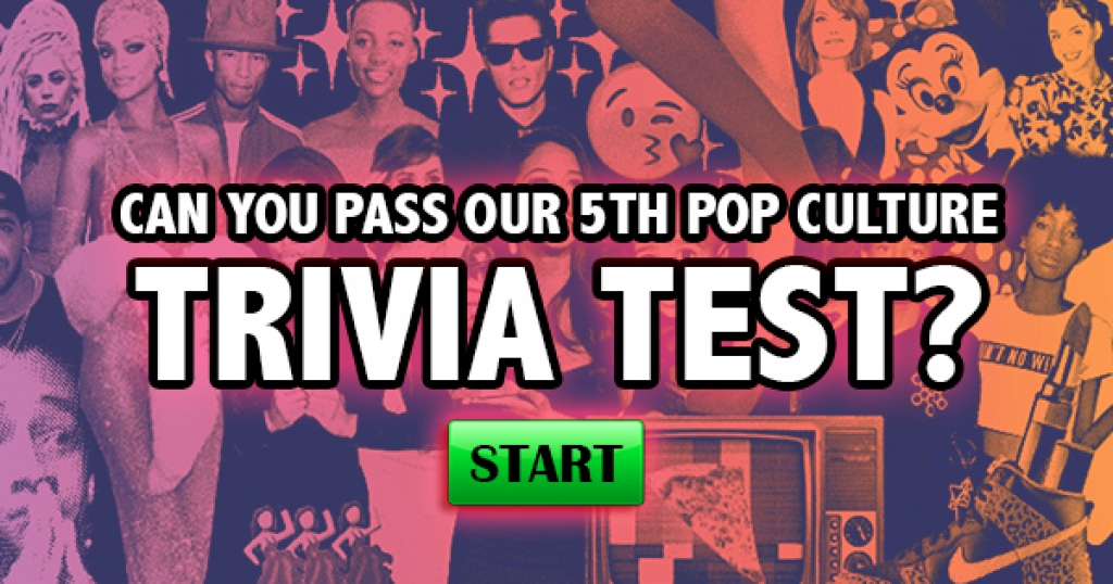 Can You Pass Our 5th Pop Culture Trivia Test?