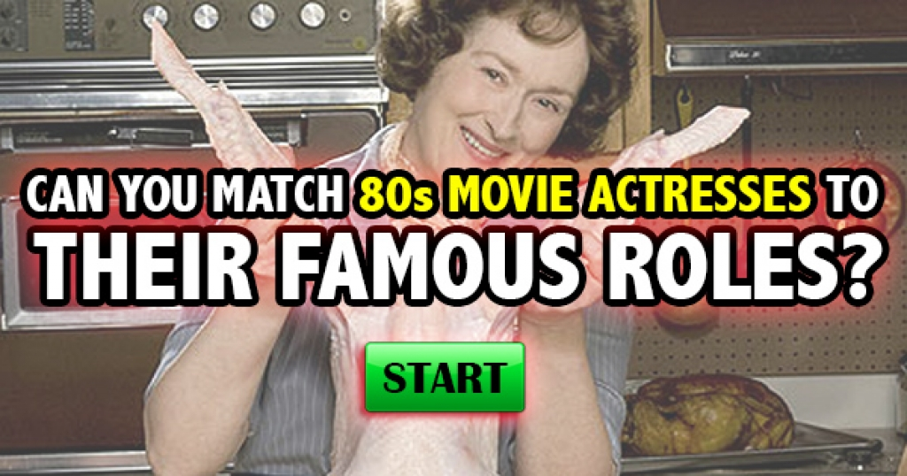 Can You Match These 80s Movie Actresses to Their Famous Roles?