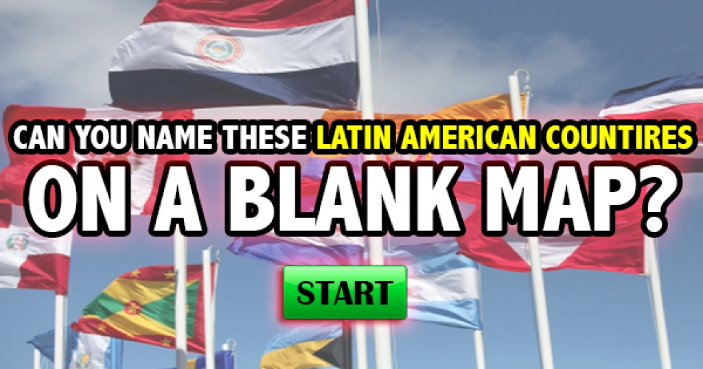 Can You Name These Latin American Countries On A Blank Map?
